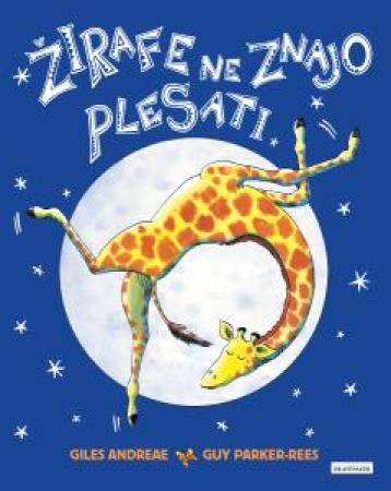 Žirafe ne znajo plesati