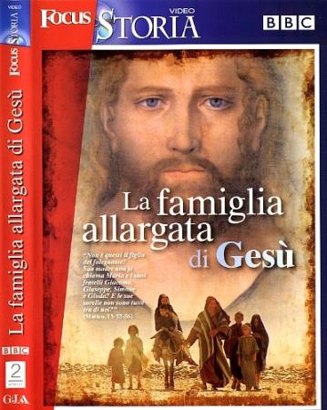 La famiglia allargata di Gesù
