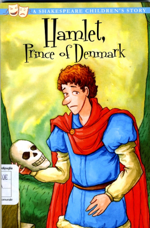 Hamlet, Prince of Denmark/ written & illustrated by team Macaw Books