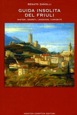 Guida insolita del Friuli
