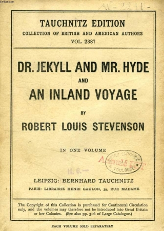 Dr. Jekyll and Mr. Hyde and An inland voyage
