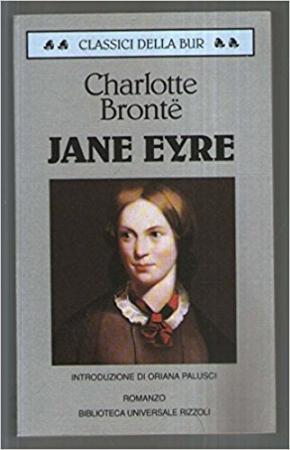 Jane Eyre / Charlotte Brönte ; introduzione di Oriana Palusci ; traduzione di Giuliana Pozzo Galeazzi