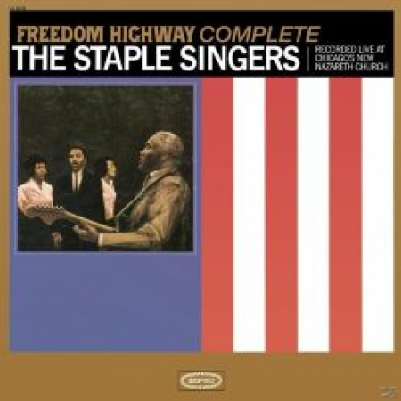 Freedom Highway Complete Recorded Live at Chicago's New Nazareth Church