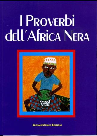 I proverbi dell'Africa Nera
