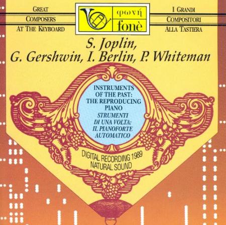 S. Joplin, G. Gershwin, I. Berlin, P. Whiteman
