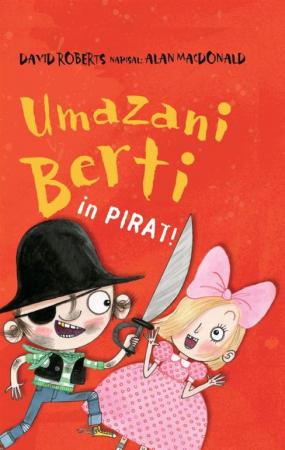 Umazani Berti in pirat!