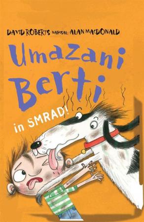 Umazani Berti in smrad!