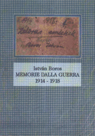 Memorie dalla guerra 1914-1918