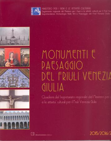 Monumenti e paesaggio del Friuli Venezia Giulia