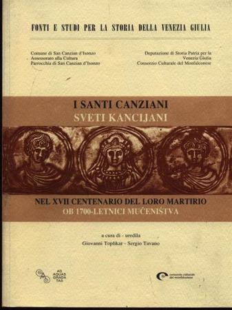 I Santi Canziani nel XVII centenario del loro martirio
