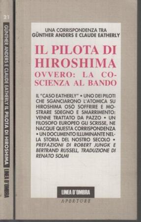 Il  pilota di Hiroshima ovvero: la coscienza al bando (1961)