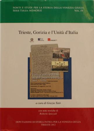 Trieste, Gorizia e l'Unità d'Italia