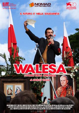 Walesa, l'uomo della speranza