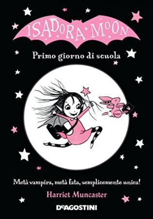 Isadora Moon. Primo giorno di scuola
