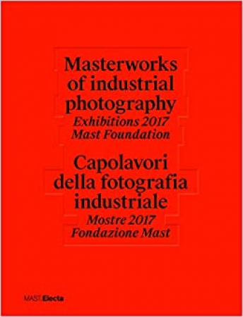 Masterworks of industrial photography