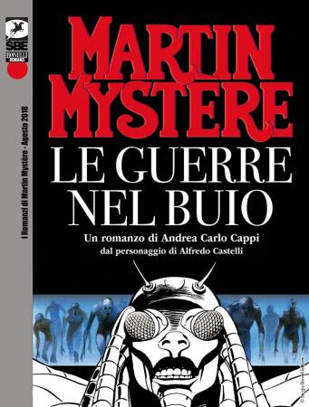 Martin Mystère. Le guerre nel buio