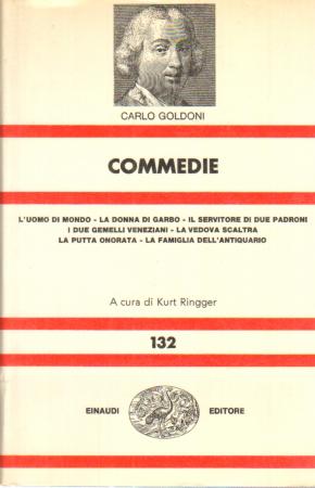 Commedie / Carlo Goldoni ; a cura di Kurt Ringger