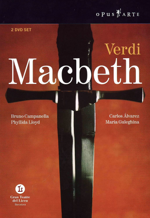 Macbeth [Videoregistrazione] / Giuseppe Verdi ; Symphony Orchestra and Chorus of the Gran Teatre del Liceu ; musical director Bruno Campanella