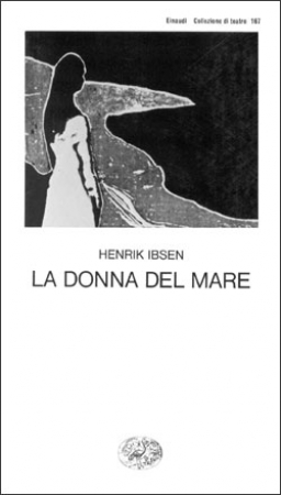 La  donna del mare / Henrik Ibsen