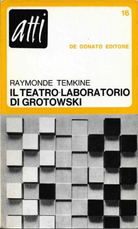 Il  teatro laboratorio di Grotowski / Raymonde Temkine