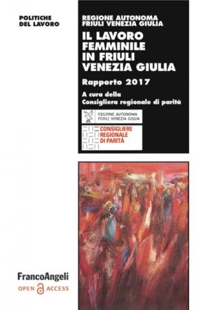 Il lavoro femminile in Friuli Venezia Giulia