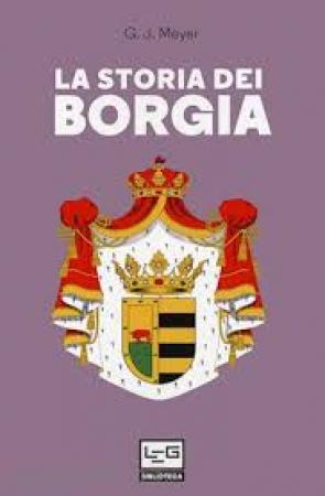 La storia dei Borgia