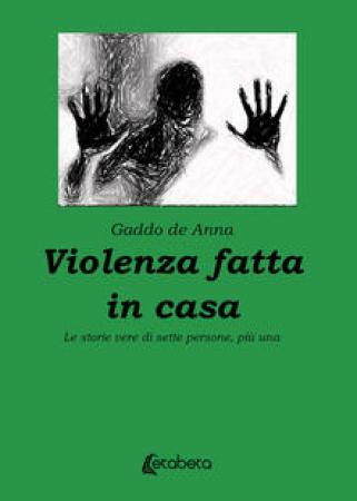 Violenza fatta in casa