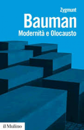 Modernità e olocausto / Zygmunt Bauman