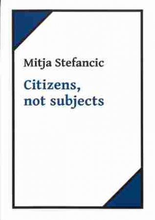 Citizens, not subjects