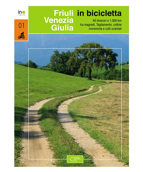 Friuli Venezia Giulia in bicicletta