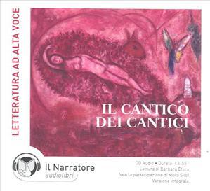 Il  Cantico dei cantici [Audiolibro] CD Audio