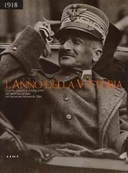 1918 l'anno della vittoria