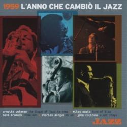 1959 l'anno che cambiò il jazz