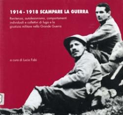 1914-1918 scampare la guerra