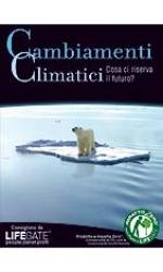 Cambiamenti climatici. Cosa ci riserva il futuro?