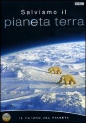 Salviamo il pianeta terra