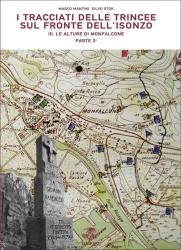 I tracciati delle trincee sul fronte dell'Isonzo, 3. Le alture di Monfalcone