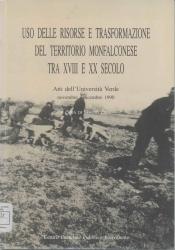 Uso delle risorse e trasformazione del territorio monfalconese tra XVIII e XX secolo