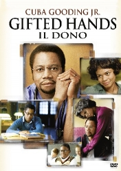Gifted Hands. Il dono