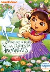 Le avventure di Dora nella foresta incantata