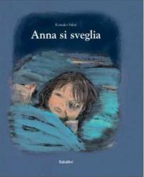 Anna si sveglia