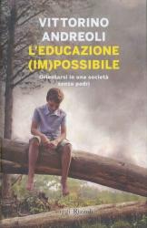 L' educazione (im)possibile