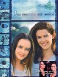 Una mamma per amica - stagione 2