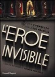 L' eroe invisibile