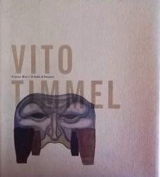 Vito Timmel : [Il teatro di Panzano] / Franca Marri