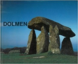 Dolmen : architetture preistoriche in Europa / Mirella Cipolloni Sampò